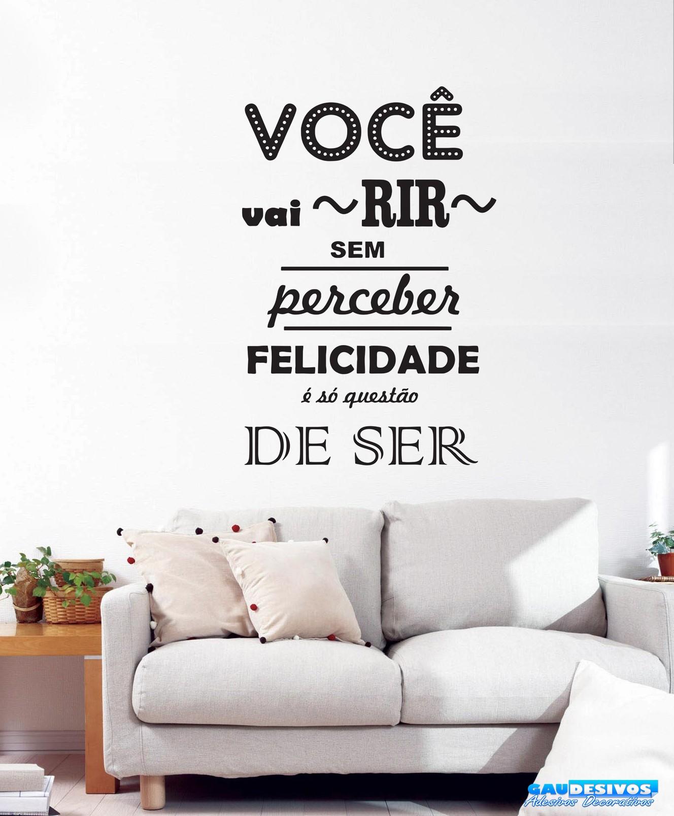 Tipos De Artesanato Gaúcho ~ Adesivo Decorativo De Parede Frase Voc u00ea Vai Rir Frases