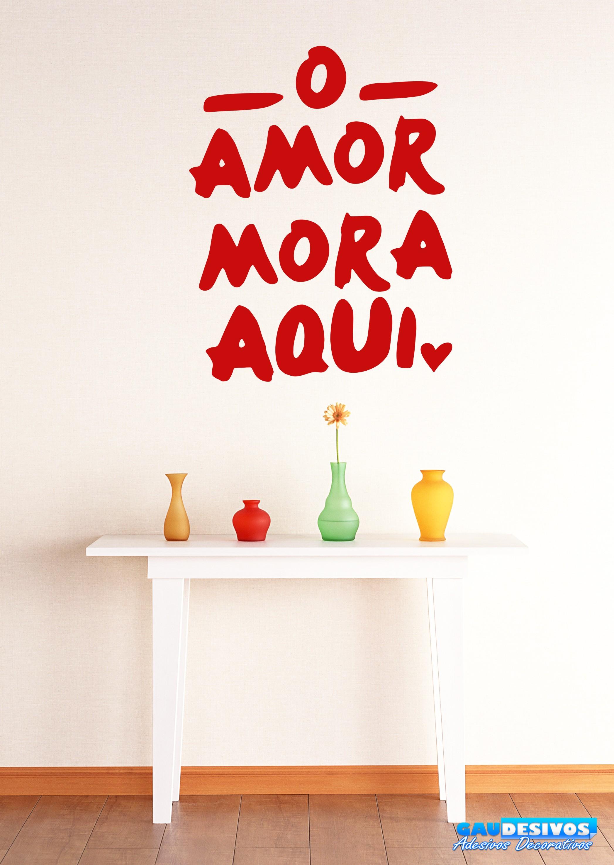 Adesivos Decorativos De Parede Mandalas ~ Adesivo Decorativo De Parede Frase O Amor Mora Aqui
